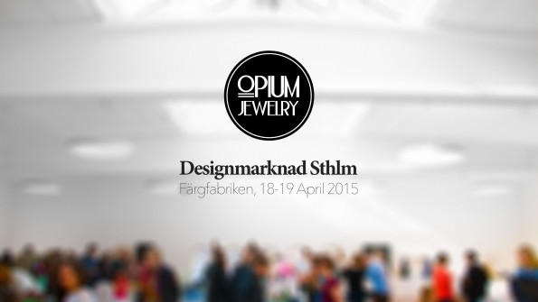 Opium Jewelry at Stockholm Designmarknad